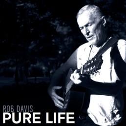 Rob Davis Music Album Pure Life