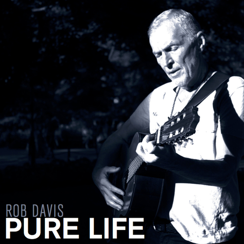 Rob Davis Music Album Pure Life